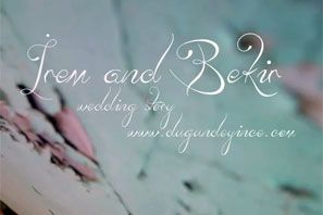 İrem & Bekir [Wedding Story]
