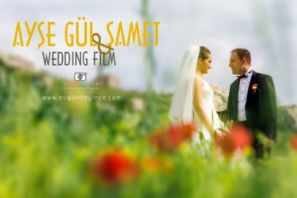 Ayşe Gül & Samet [Wedding Story]
